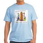 I AM a rocket scientist! Ash Grey T-Shirt