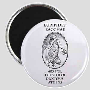 Euripides' Bacchae Magnet