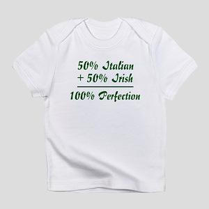 Half Irish, Half Italian Creeper Infant T-Shirt