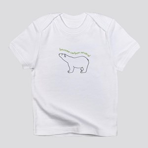 become Carbon Neutral Creeper Infant T-Shirt