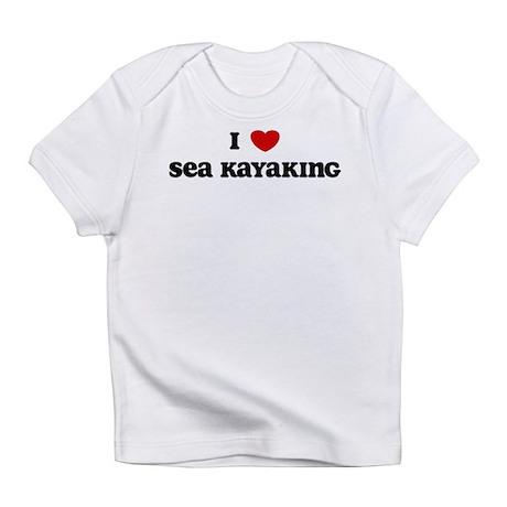 I Love Sea Kayaking Infant T-Shirt