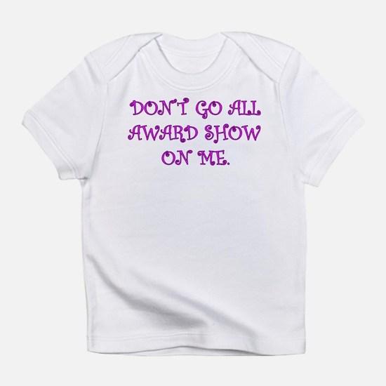 Award Show Infant T-Shirt