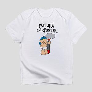 Future Carpenter Infant T-Shirt