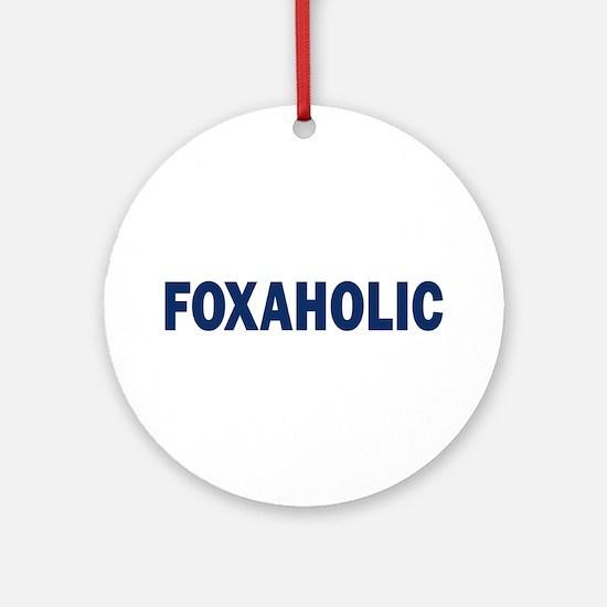 Fox aholic v2 Ornament (Round)