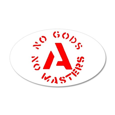 No Gods No Masters 20x12 Oval Wall Peel