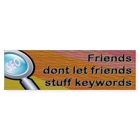 Friends Dont Stuff Keywords (Bumper 1 pk)
