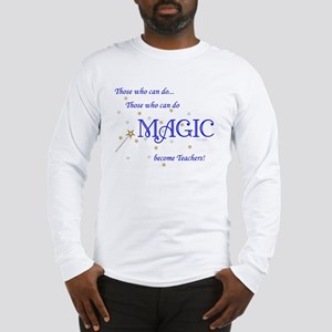 Do Magic Too Long Sleeve T-Shirt