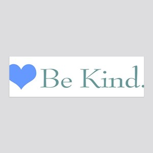 """Be Kind"" with a heart. 36x11 Wall Peel"