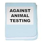 Against Animal Testing baby blanket