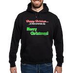 Happy Holidays is what terror Hoodie (dark)