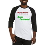 Happy Holidays is what terror Baseball Jersey