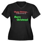 Happy Holidays is what terror Women's Plus Size V-