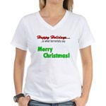 Happy Holidays is what terror Women's V-Neck T-Shi