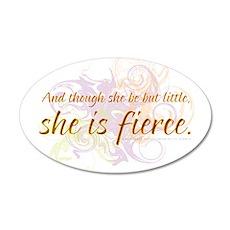 She is Fierce - Swirl 20x12 Oval Wall Peel