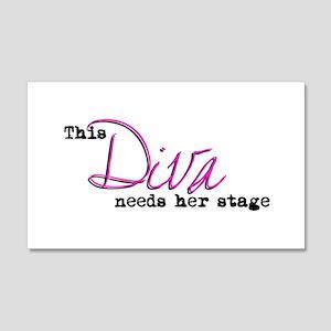 Diva Needs Stage 20x12 Wall Peel