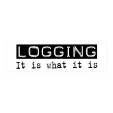 Logging Is 36x11 Wall Peel