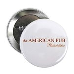 """the American Pub Philly 2.25"""" Button (10 pack"""