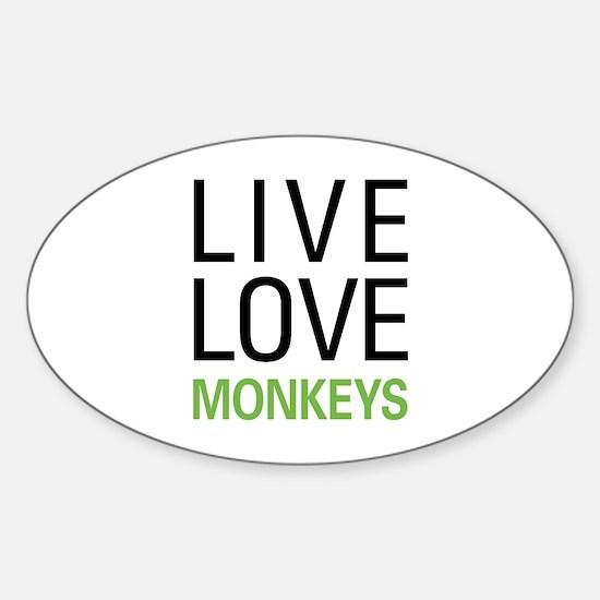Live Love Monkeys Sticker (Oval)