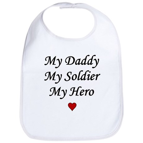 My Daddy My Soldier My Hero Bib