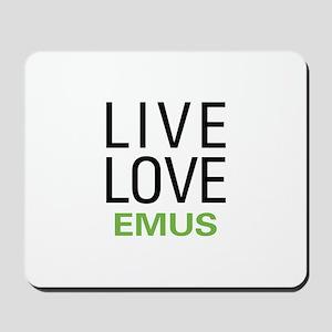 Live Love Emus Mousepad