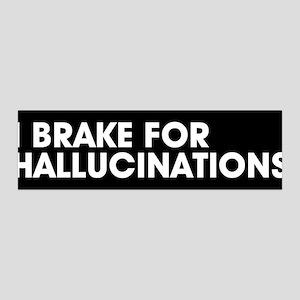 I brake for hallucinations 36x11 Wall Peel