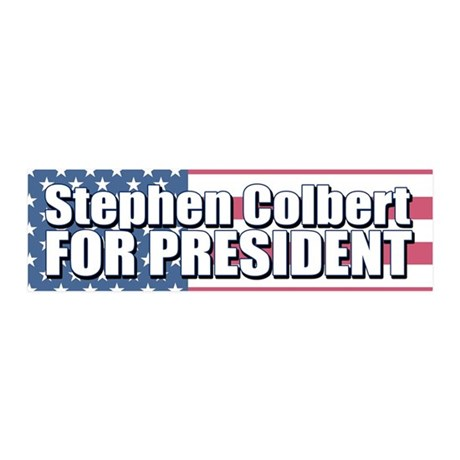 STEPHEN COLBERT FOR PRESIDENT 20x6 Wall Peel
