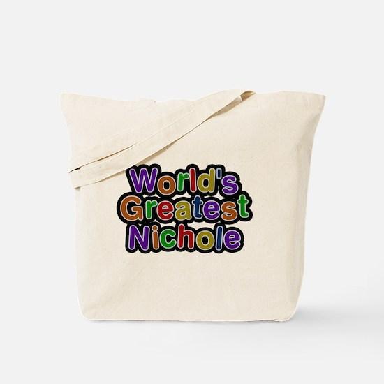 Worlds Greatest Nichole Tote Bag