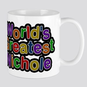 Worlds Greatest Nichole Mugs