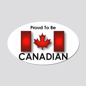 Proud To Be Canadian 20x12 Oval Wall Peel