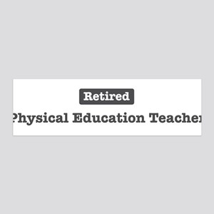 Retired Physical Education Te 36x11 Wall Peel
