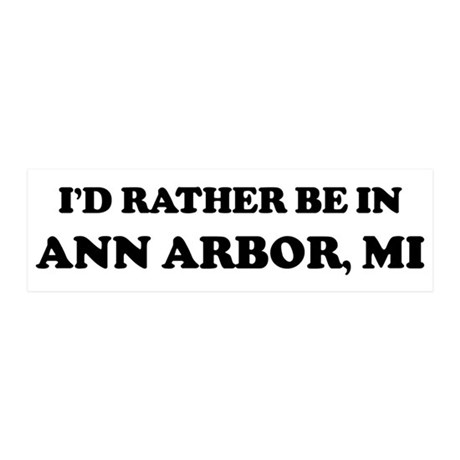 Rather be in Ann Arbor 20x6 Wall Peel
