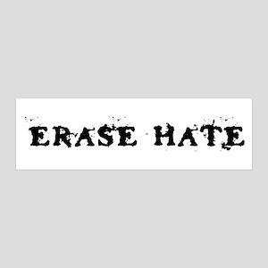 Erase Hate 36x11 Wall Peel