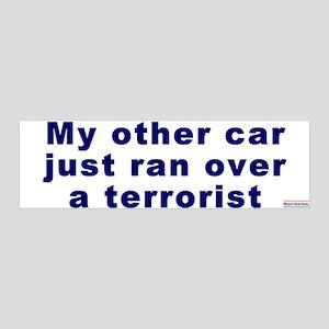 36x11 Wall Peel:My other car ran over a terrorist