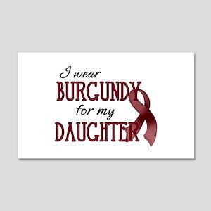 Wear Burgundy - Daughter 20x12 Wall Peel