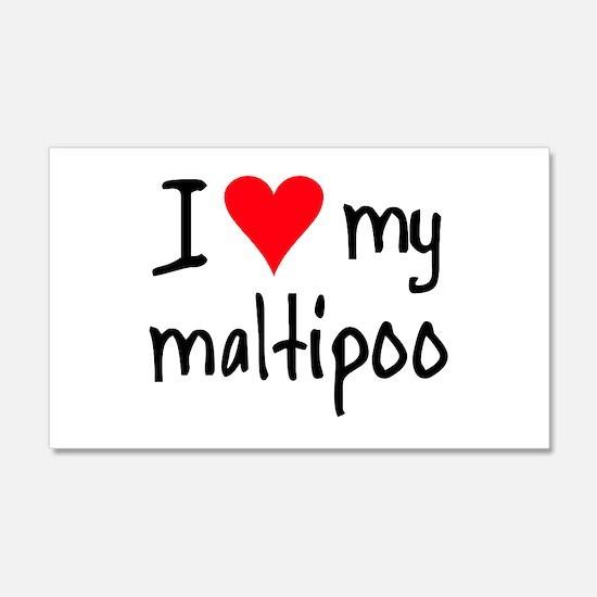 I LOVE MY Maltipoo 20x12 Wall Peel