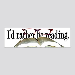 I'd Rather Be Reading 36x11 Wall Peel