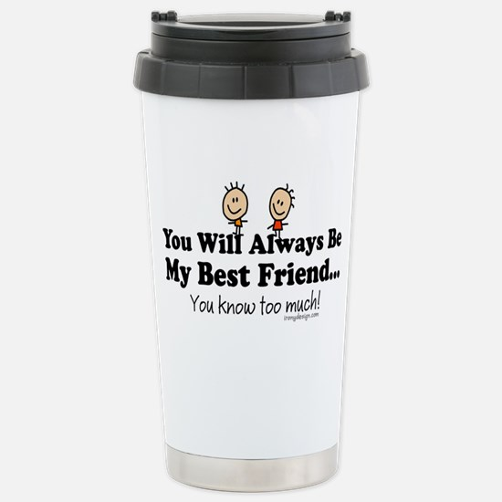 Best Friends Knows Stainless Steel Travel Mug