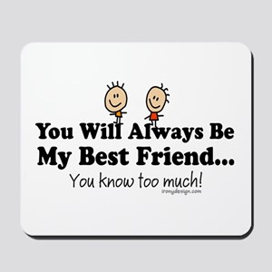 Best Friends Knows Mousepad