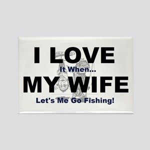 I Love my wife fishing Rectangle Magnet