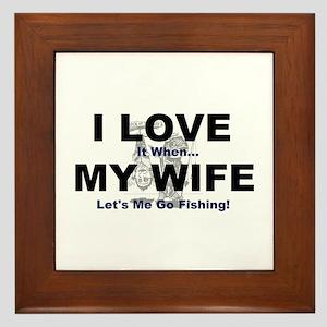 I Love my wife fishing Framed Tile
