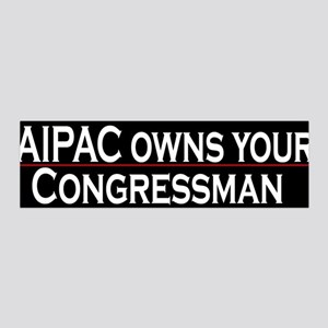 AIPAC Owns Your Congressman
