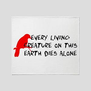 Dies Alone Throw Blanket
