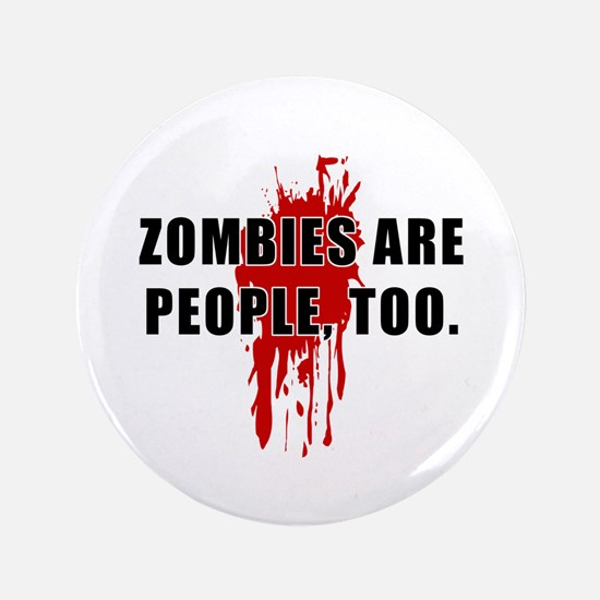 """Zombie Humor (People) 3.5"""" Button"""