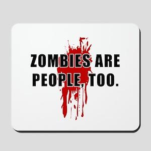 Zombie Humor (People) Mousepad