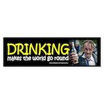 drinking makes the world go round