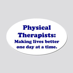 Physical Therapists 20x12 Oval Wall Peel