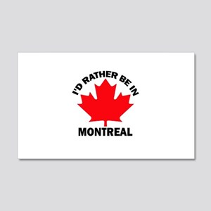 I'd Rather Be in Montreal 20x12 Wall Peel