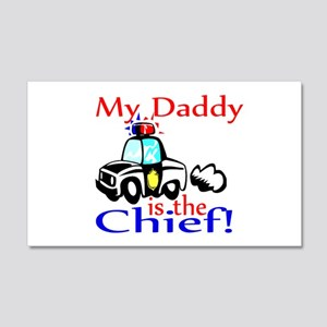My Daddy is the Chief 20x12 Wall Peel