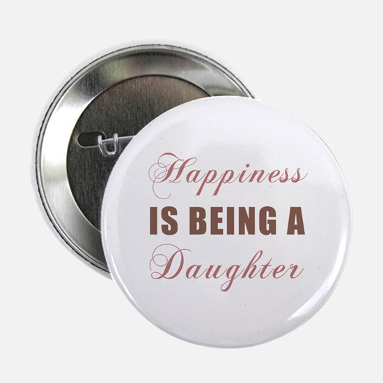 """Daughter (Happiness) 2.25"""" Button"""