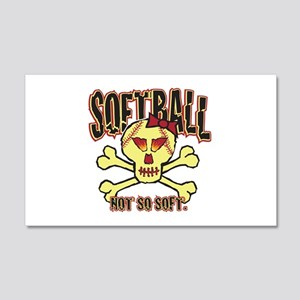 Softball, Not so soft. 20x12 Wall Peel